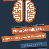 3ème Journée Nationale sur le Neurofeedback / Vendredi 4 Mai 2018