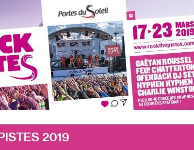 ROCK THE PISTES 2019 – PROGRAMMATION COMPLETE ! / ACTUALITE MUSICALE