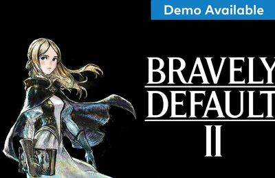 Bravely Default II ; trailer final + démo