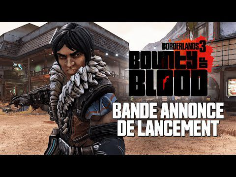 [ACTUALITE] Borderlands 3 - Campagne additionnelle disponible : Une prime sanglante
