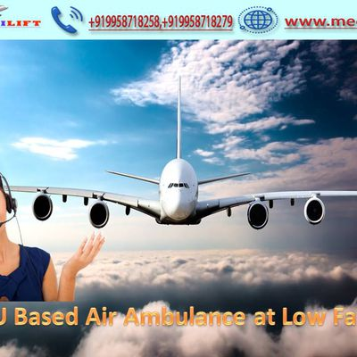 Top Class Amenity and Medical Support Provided- Medilift Air Ambulance in Kolkata