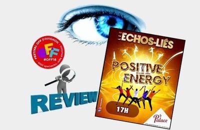 OFF18 - Les Echos-Liés, Positive Energy - Impressions