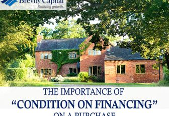 """The Importance of """"Condition On Financing"""" On A Purchase"""