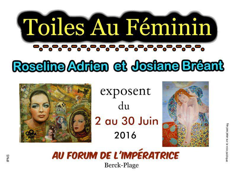 """""""TOILES AU FEMININ""""... AU FORUM DE L'IMPERATRICE ...de BERCK-PLAGE...EN JUIN...N°1"""