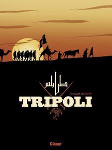 Tripoli de Youssef Daoudi chez Glénat.