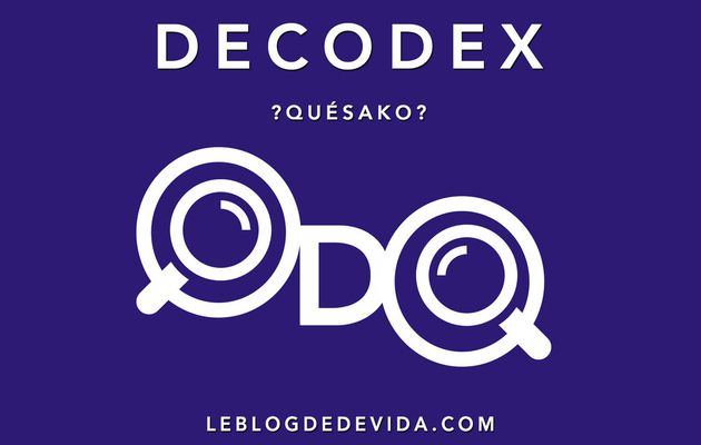 DECODEX : Quésako ?