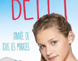 BETTY , L'ANNEE DE TOUS LES MIRACLES - Renaud Lhardy
