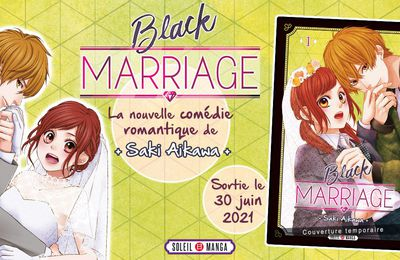 Black Marriage, le manga annoncé via soleil manga
