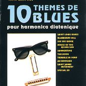 10 Themes de Blues pour Harmonica Diatonique avec Chris Lancry