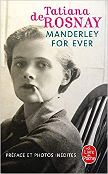 « Manderley for ever » par Tatiana de Rosnay