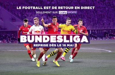 Football - La reprise de la Bundesliga à suivre en direct ce weekend sur beIN SPORT