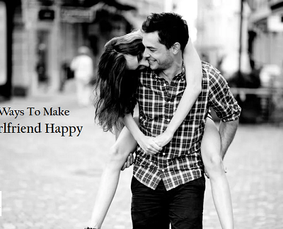 Simple Ways To Make Your Girlfriend Happy
