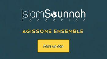 Découvrons et partageons Islam Sunnah fondation