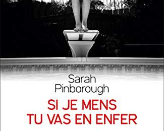 Si je mens tu vas en enfer de Sarah PINBOROUGH