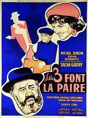 Les 3 font la paire, film de Sacha Guitry (1957)