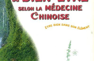 LE GUIDE DU BIEN-ÊTRE SELON LA MEDECINE CHINOISE Dr Yves Requena et Marie Borrel