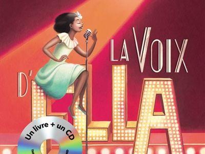 [Livre CD] La voix d'Ella / Philippe Lechermeier - Gauthier Langereau