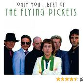 Only You ... The Best Of The Flying Pickets