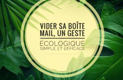 Ecologie : vider sa boîte mail, un geste simple et efficace