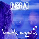 NeRA - Back Again (Official Video HD)