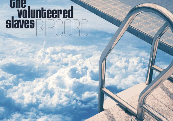 The Volunteered Slaves, nouvel album Ripcord / le...