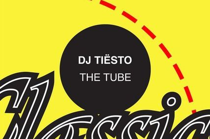 Tiësto - The Tube | New Releases