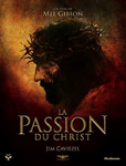 "FILM ""LA PASSION DE CHRIST"" DE MEL GIBSON"