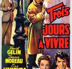 Trois jours à vivre de Gilles Grangier
