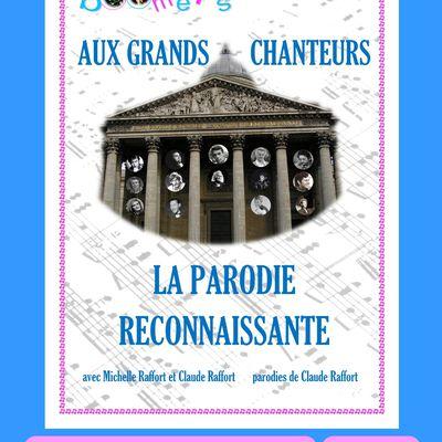 AUX GRANDS CHANTEURS LA PARODIE RECONNAISSANTE  le 21 novembre
