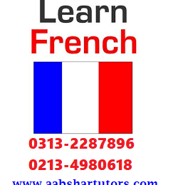 French private teacher in Karachi 0313-2287896 Language classes in Karachi, French tutor in Defence, Clifton, Zamzama, North Nazimabad, PECHS, Malir Cantt
