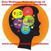 Neurobiology of Autism: Interventions that Work - webinar