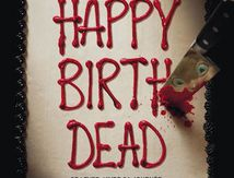Happy Birthdead (2017) de Christopher Landon.