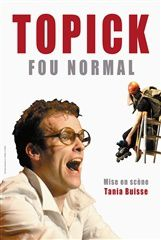 Topick, Fou normal