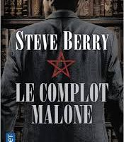 Steve Berry – Le complot Malone
