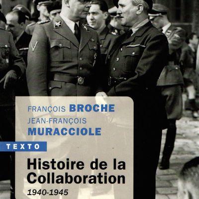 Histoire de la collaboration, de François BROCHE et Jean-François MURACCIOLE