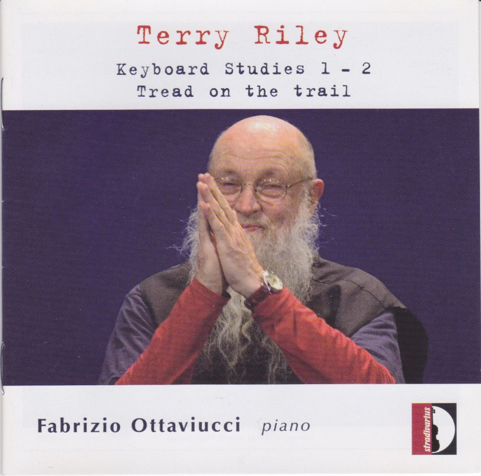 Terry Riley : les Keyboard studies 1 et 2 au piano par Fabrizio Ottaviucci.