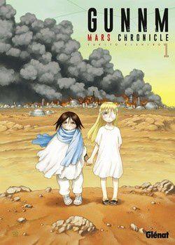 Gunnm Mars Chronicle T1: les orphelines