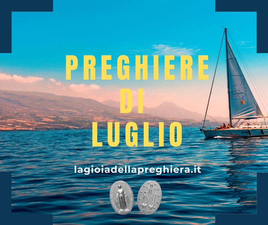 PREGHIERE di LUGLIO - La gioia della preghiera