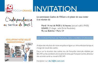 LES CONDITIONS DE TRAVAIL DES CADRES D'ORANGE: Invitation à la commission cadres le 14 mai 2019