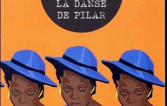 La danse de Pilar de Charline Effah: Toutes les histoires familiales ont les fesses entre deux chaises: l'amour et la haine.