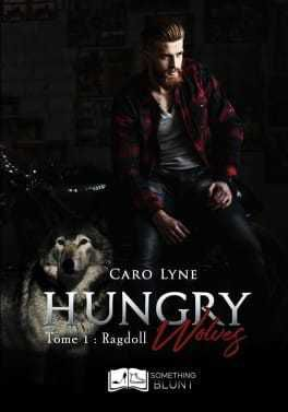 Hungry Wolves - Caro Lyne