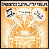 creedence clearwater revival - proud mary / born on the bayou - l'oreille cassée
