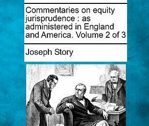 Read online ebook from ISBN numberCommentaries on Equity Jurisprudence : As Administered in England and America. Volume 2 of 3