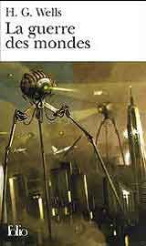 La guerre des mondes / The War of the Worlds (1898) H.G. Wells