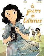"""""""la guerre de Catherine"""" un nouveau coup de coeur BD de Maëlyne"""