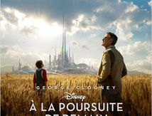 A la poursuite de demain (2015) de Brad Bird