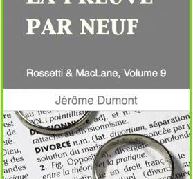 Rossetti & MacLane, tome 9 : La preuve par neuf - Jérôme DUMONT