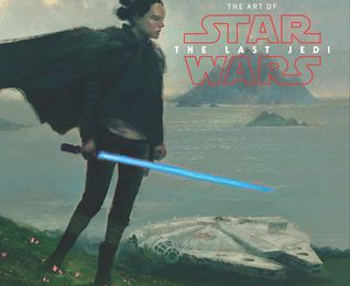 (ePub) DOWNLOAD FREE The Art of Star Wars: The Last Jedi By Phil Szostak Kindle Book