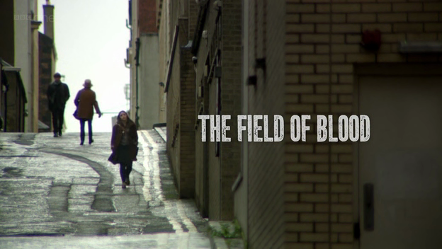 Critiques Séries : The Field Of Blood. Mini-series. Part 1 to 2.