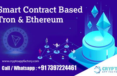 Smart Contract Based TRON Ethereum-Crypto App Factory